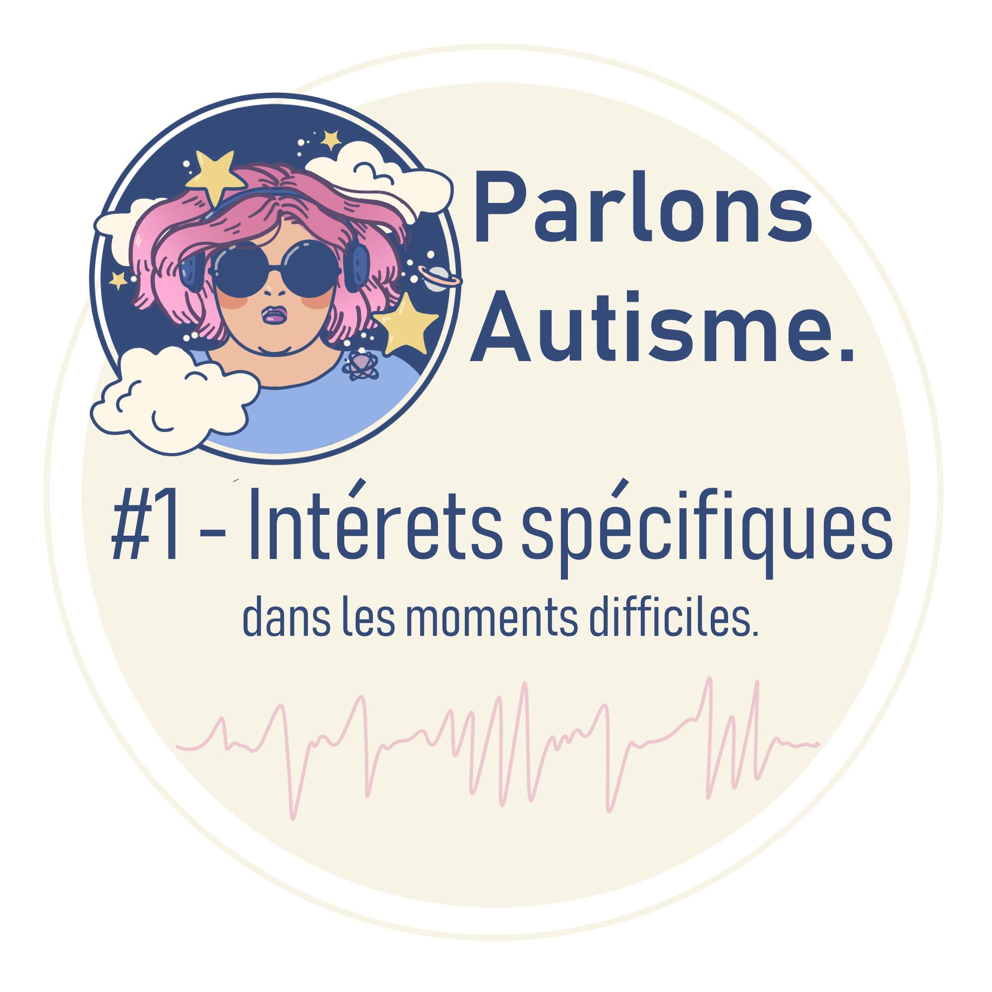 autisme et interets specifiques